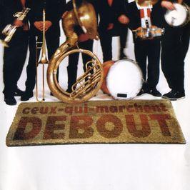 """Pochette de l'album """"Debout !"""" par Ceux Qui Marchent Debout"""