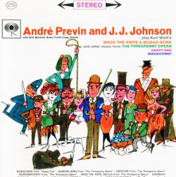 Mack the knife (Moritat) (From The  Threepenny Opéra) - ANDRE PREVIN AND J.J.JOHNSON