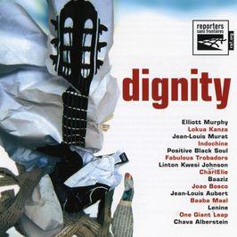 """Pochette de l'album """"Compil./Dignity/Reporters sans frontieres"""" par Elliott Murphy"""