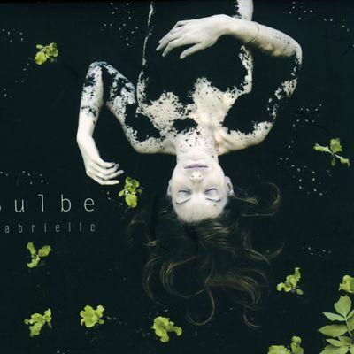 """Pochette de l'album """"Bulbe"""" par Gabrielle"""