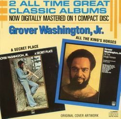 All the kings horses - GROVER WASHINGTON JR.