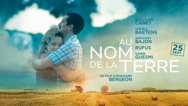 """L'affiche du film """"Au nom de la terre"""", premier long-métrage du réalisateur poitevin Edouard Bergeon."""