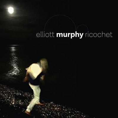 """Pochette de l'album """"Ricochet"""" par Elliott Murphy"""
