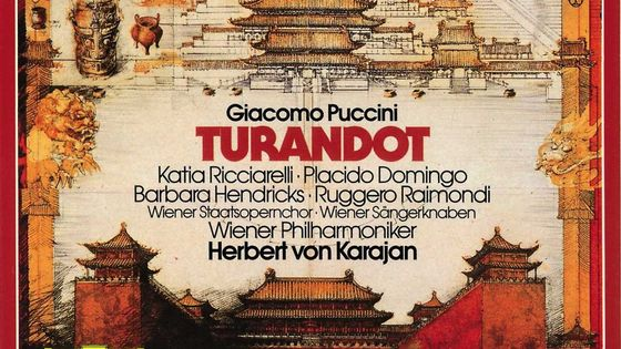 Giacomo Puccini, Turandot. Par Herbert von Karajan à la tête de l'Orchestre philharmonique de Vienne. Avec Katia Ricciarelli, Placido Domingo, Barbara Hendricks, Ruggero Raimondi. Enregistré en 1981.