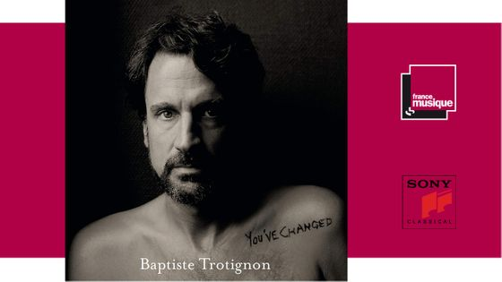 You've Changed - Baptiste Trotignon