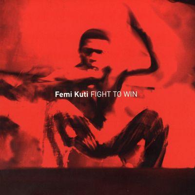 """Pochette de l'album """"Fight to win"""" par Femi Kuti"""