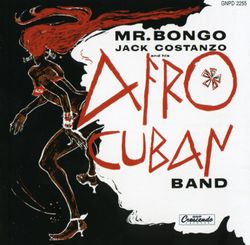 Caravan - JACK COSTANZO AND HIS AFRO CUBAN BAND