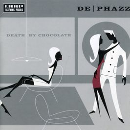 "Pochette de l'album ""Death by chocolate"" par De Phazz"