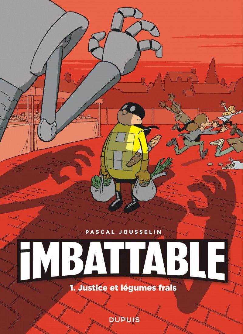 """La BD """"Imbattable"""" de Pascal Jousselin (Dupuis)"""