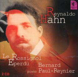 Le rossignol éperdu : 1er recueil : Eros caché dans les bois - BERNARD PAUL-REYNIER