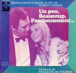 Un peu beaucoup passionnément : Une saison en amour - FRANCOIS DE ROUBAIX