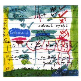 "Pochette de l'album ""Cuckooland"" par Robert Wyatt"