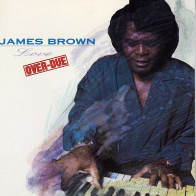 "Pochette de l'album ""LOVE OVER-DUE"" par JAMES BROWN"
