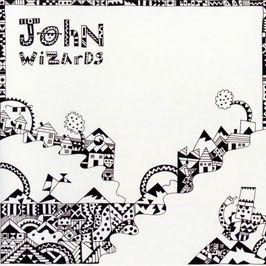"""Pochette de l'album """"John Wizards"""" par John Wizards"""