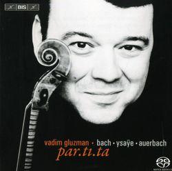 Partita n°3 en Mi Maj BWV 1006 : Menuets 1 et 2 - VADIM GLUZMAN