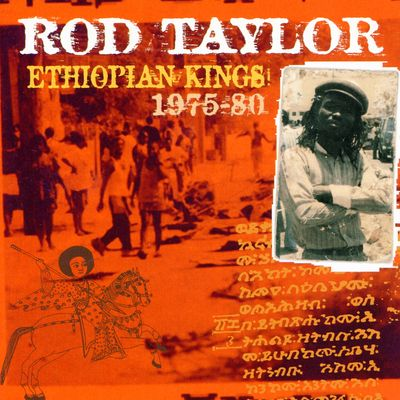 """Pochette de l'album """"Ethiopian kings 1975-80"""" par Rod Taylor"""