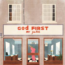 """Pochette de l'album """"God first"""" par Mr Jukes"""