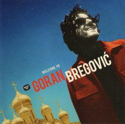 Bella Ciao (live) - GORAN BREGOVIC