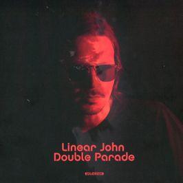 """Pochette de l'album """"Double parade"""" par Linear John"""