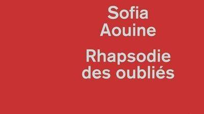 Rhapsodie des oubliés, Sofia Aouine éditions de La Martinière