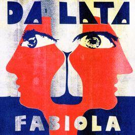 """Pochette de l'album """"Fabiola"""" par Da Lata"""