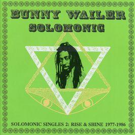 """Pochette de l'album """"Solomonic singles 2: Rise & shine 1977-1986"""" par Bunny Wailer"""