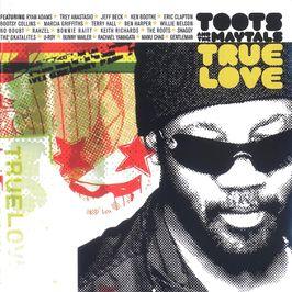 "Pochette de l'album ""True love"" par Toots And The Maytals"
