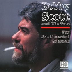I keep going back to Joe's - BOBBY SCOTT AND HIS TRIO