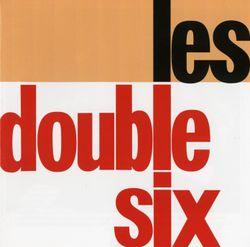 For Lena and Lennie (en flânant dans Paris) - LES DOUBLE-SIX