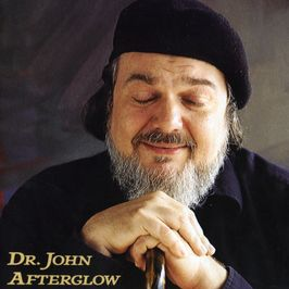 """Pochette de l'album """"Afterglow"""" par Dr John"""