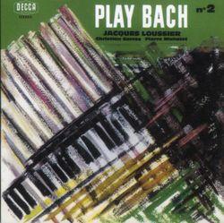 Partita n°1 en Si bémol Maj BWV 825 : Menuet II - JACQUES LOUSSIER