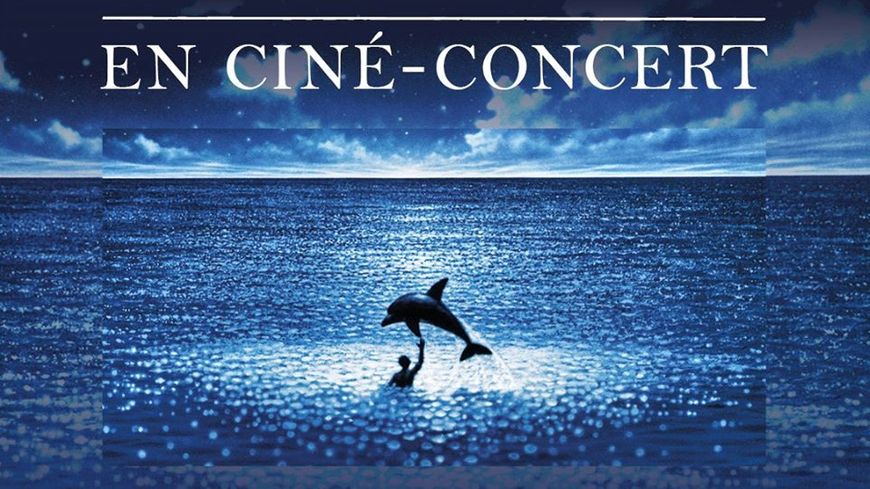 Ciné-Concert Le Grand Bleu