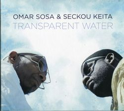 Oni yalorde - Omar Sosa & Seckou Keita