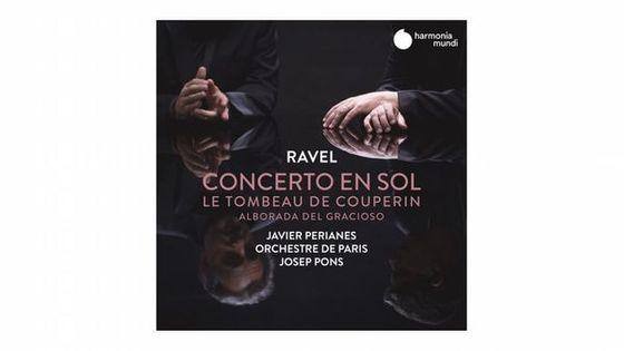 Ravel : Concerto en sol, Le Tombeau de Couperin & Alborada del gracioso