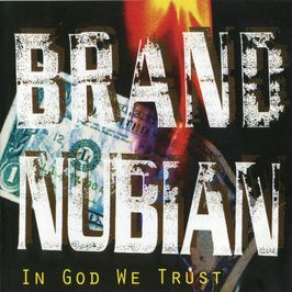 "Pochette de l'album ""In god we trust"" par Brand Nubian"