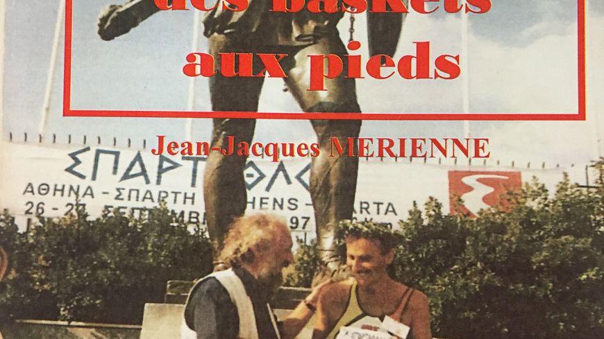 """Le livre de Jean-Jacques Merienne """"je suis né avec des baskets aux pieds"""""""