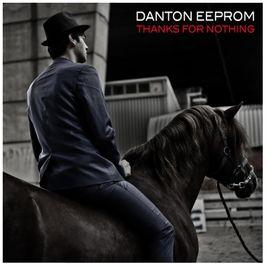 "Pochette de l'album ""Thanks For Nothing"" par Danton Eeprom"