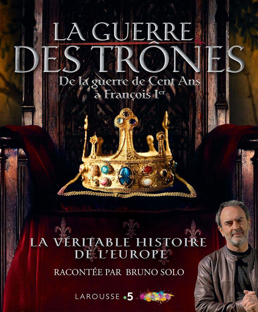 La guerre des trônes