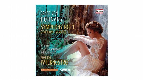 Ernst von Dohnányi : Symphonie No. 1 & Minutes symphoniques