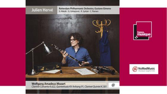 Mozart : Concerto pour Clarinette K. 622, Quintette avec Clarinette K. 581 - Julien Hervé