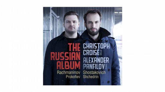 Christoph Croisé - Alexander Panfilov : The Russian Album