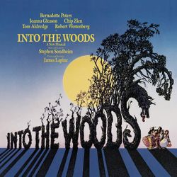 Into the wood: Finale: Children will listen - ORIGINAL BROADWAY CAST OF INTO THE WOODS ENSEMBLE