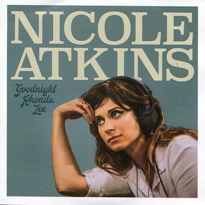 "Pochette de l'album ""Goodnight Rhonda Lee"" par Nicole Atkins"