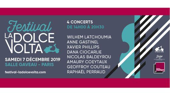 """Festival """"La Dolce Volta"""" - Salle Gaveau le samedi 7 décembre 2019"""