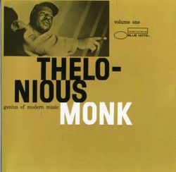 In walked bud - THELONIOUS MONK