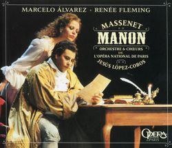 Manon : Je venais d'écrire à mon père (Acte II) Des Grieux Lescaut Manon Brétigny - MARCELO ALVAREZ