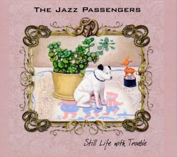 Everybody plays the fools - THE JAZZ PASSENGERS