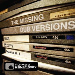 """Pochette de l'album """"The Missing dub versions"""" par Alambic Conspiracy"""