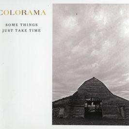 """Pochette de l'album """"Some things just take time"""" par Colorama"""