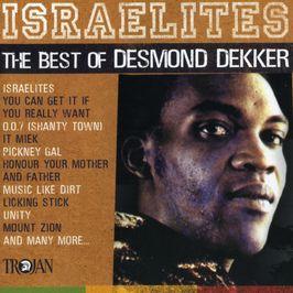 """Pochette de l'album """"Israelites/The best of Desmond Dekker"""" par Desmond Dekker"""